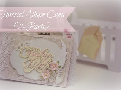 Tutorial Scrapbooking: Album Cuna (2.2)
