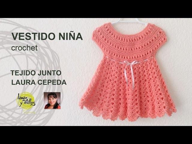 Tutorial Vestido Niña Crochet  Tejido Junto Laura Cepeda