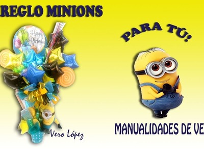 ARREGLO MINIONS.MANUALIDADES DE VERO. MINIONS PARTY