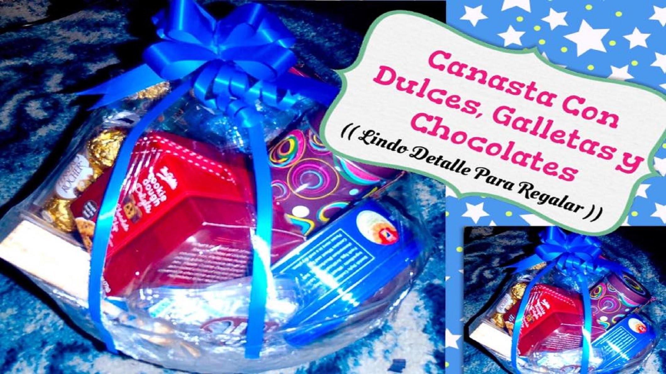 Canasta Con Dulces, Galletas y Chocolates (( Lindo Detalle Para Regalar ))