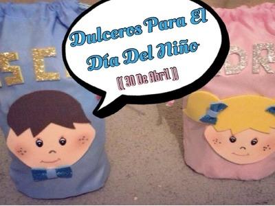 Dulceros Para El Dia Del Niño (( 30 Abril ))