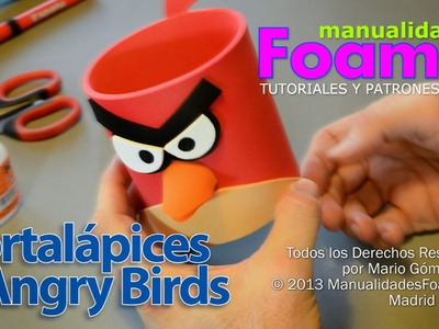 Portalapices Angry Birds Foamy Goma Eva