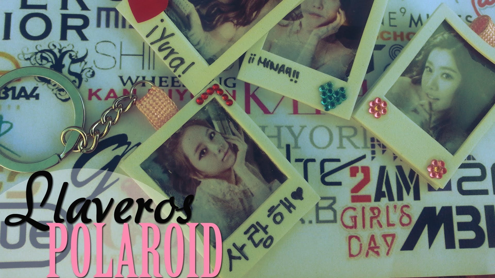 DIY: Llaveros estilo Polaroid -Girl's Day- Kpop