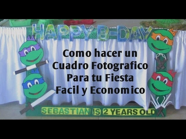 Tutorial - Cuadro Fotográfico para tu Fiesta Fácil y Económico!! - Madelin's Cakes