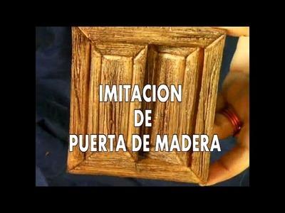 DIY PUERTA DE IMITACIÓN EN MADERA PARA EL BELEN  CASA DE MUÑECAS - IMITATION OF WOODEN DOOR TO BELEN