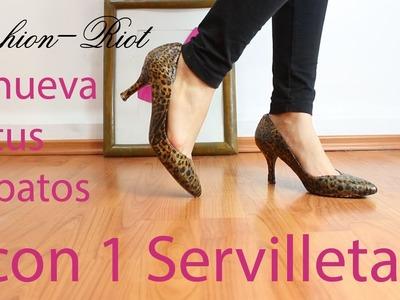 Renueva tus zapatos con una servilleta!!  | Fashion Riot