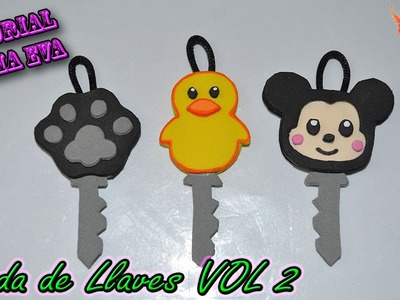 ♥ Tutorial: Fundas para Llaves de Goma Eva (Foamy) VOL - 2♥