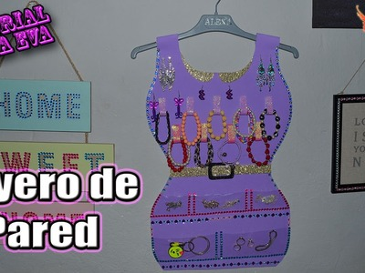 ♥ Tutorial: Joyero de Pared de Goma Eva (Foamy) ♥