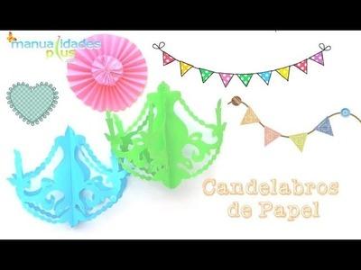 Candelabros de Papel Facil Manualidades para Cumpleaños Decoracion Fiestas