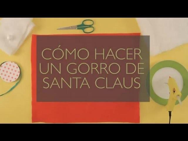 Cómo hacer un gorro de Santa Claus : Manualidades navideñas para hacer con tu familia