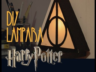 PP FANDOM. Lampara de Harry Potter DIY. PP Arts