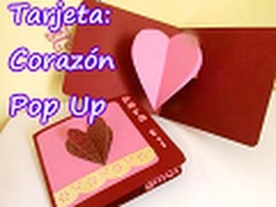 Tarjeta de Corazón Pop Up para SAN VALENTIN
