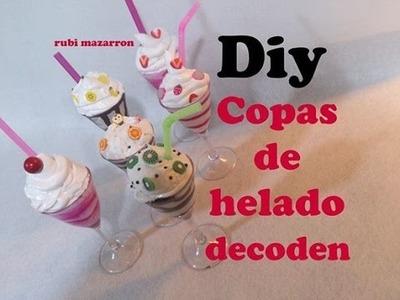 Diy. Copas de helado con decoden