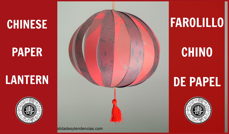 Farolillo chino de papel. Chinese paper lantern