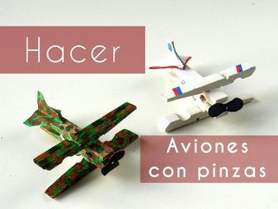 Manualidades - Hacer aviones con pinzas