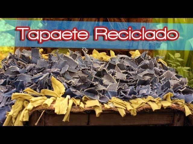 TAPETE RECICLADO ~ MariquisTuts ★