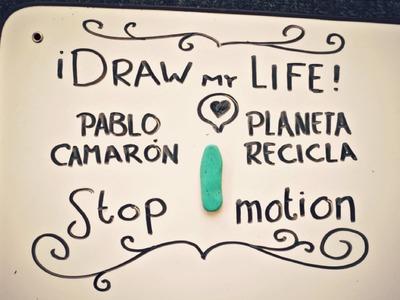 #22 DRAW MY LIFE & STOP MOTION | PABLO CAMARÓN ♥
