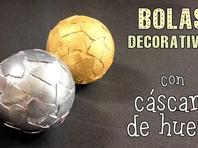 Bolas decorativas con cascara de huevo.