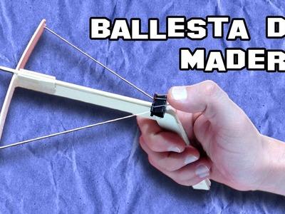 Como Hacer una Ballesta Casera | Making an Ballesta Homemade