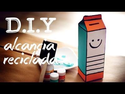 DIY ALCANCÍA RECICLADA - MONEYBOX - PRIMER VIDEO DEL 2014