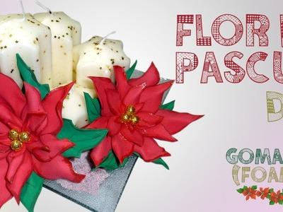 DIY FLOR DE PASCUA GOMA EVA (FOAMY) ♥ Qué cositas