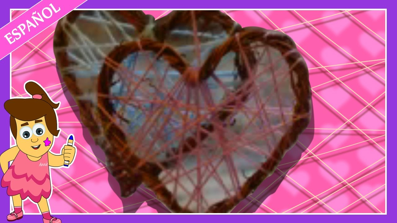 Valentine's Day | How to make a Wicker Heart Decoration | Un Corazón de Mimbre Decorado |