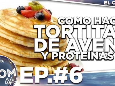 COMO HACER TORTITAS DE AVENA Y PROTEÍNAS - The OSOM Life - #6 -