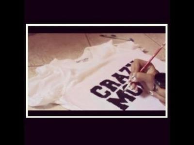 DIY: Camisas.T-shirt Crazy Mofos