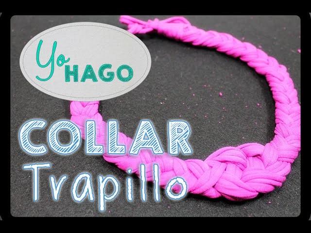 DIY - Collar de Trapillo