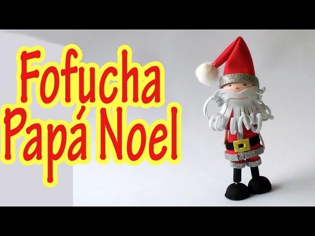 Manualidades para Navidad - Fofucha Papa Noel - Manualidades para todos