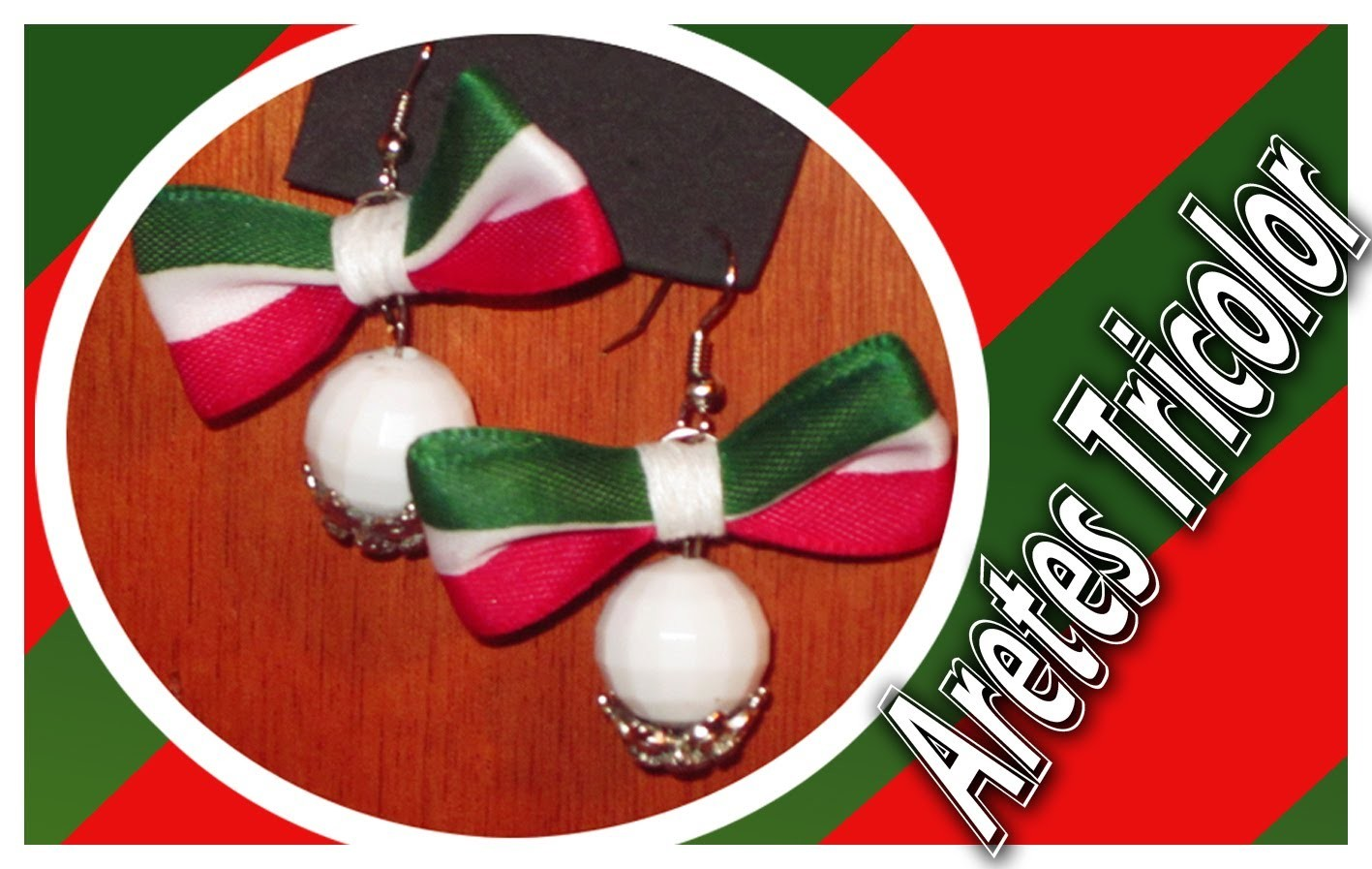 Aretes. Earrings Moño TRICOLOR !!Viva México!!