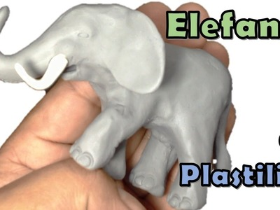 Como hacer un elefante de plastilina. How to make an elephant with plasticine