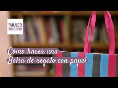 Cómo hacer una bolsa de regalo con papel | @iMujerHogar