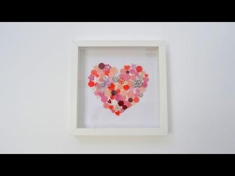 Corazón de botones Regalo para el Día de la Madre - DIY Buttoned heart Mother's Day gift