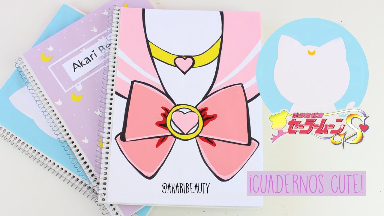 Decorar cuadernos SAILOR MOON - KAWAII | REGRESO A CLASES