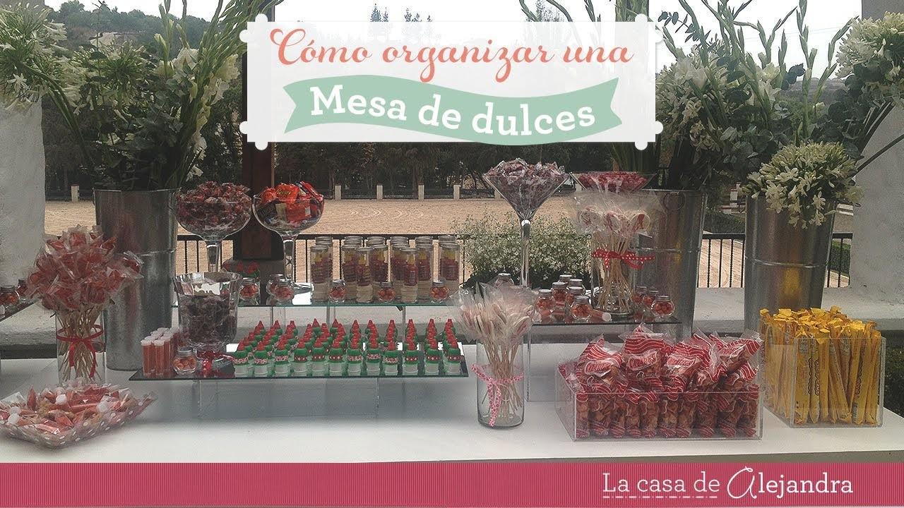 Organizar una mesa de dulces - organize a candy table