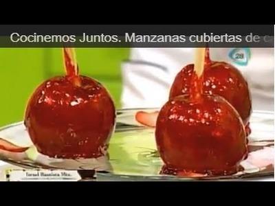 Cocinemos Juntos. Manzanas cubiertas de caramelo. manzanas acarameladas