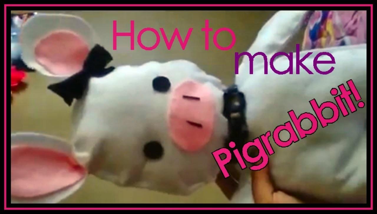 How to make Pigrabbit! EASY!