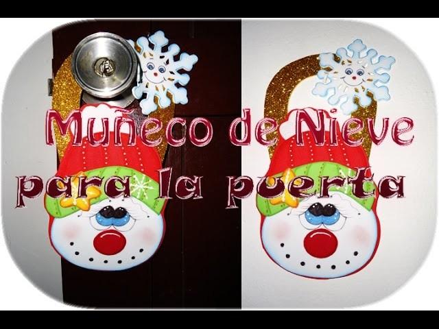 Muñeco de Nieve para la perilla de la Puerta hecho de Foamy (Goma Eva) DIY Navideño