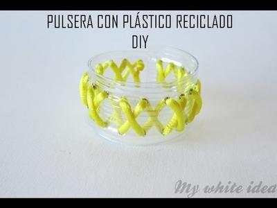 PULSERA PLASTICO RECICLADO DIY