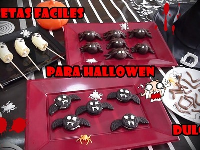 RECETAS FACILES PARA HALLOWEEN DULCES. EASY RECIPES FOR HALLOWEEN  SWEET