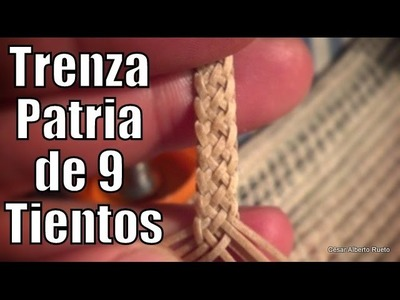 """Trenza Patria de 9 """"El Rincón del Soguero"""""""