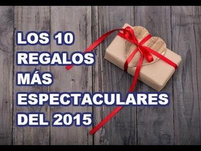 10 REGALOS ORIGINALES para sorprender a todos en el 2015 !!