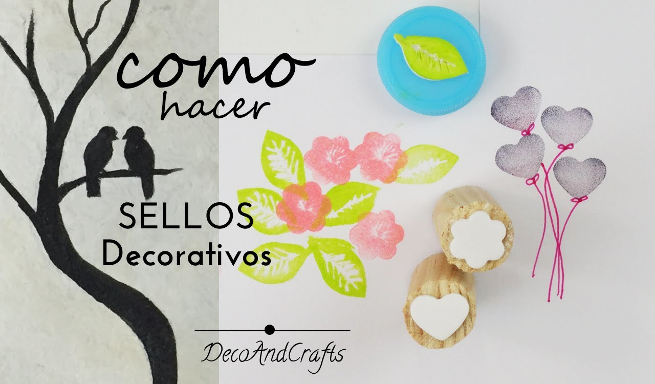 Como hacer Sellos decorativos DIY - DecoAndCrafts