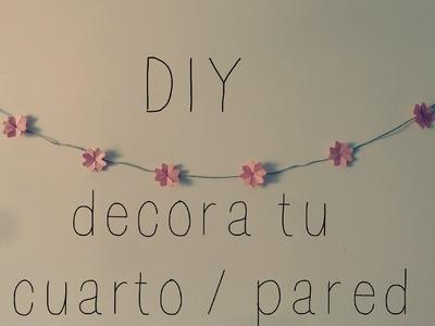 DIY: decora tu cuarto. pared  ( FACIL )