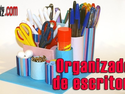 DIY Organizador para escritorio de material reciclado - Desktop Organizer from recycled materials