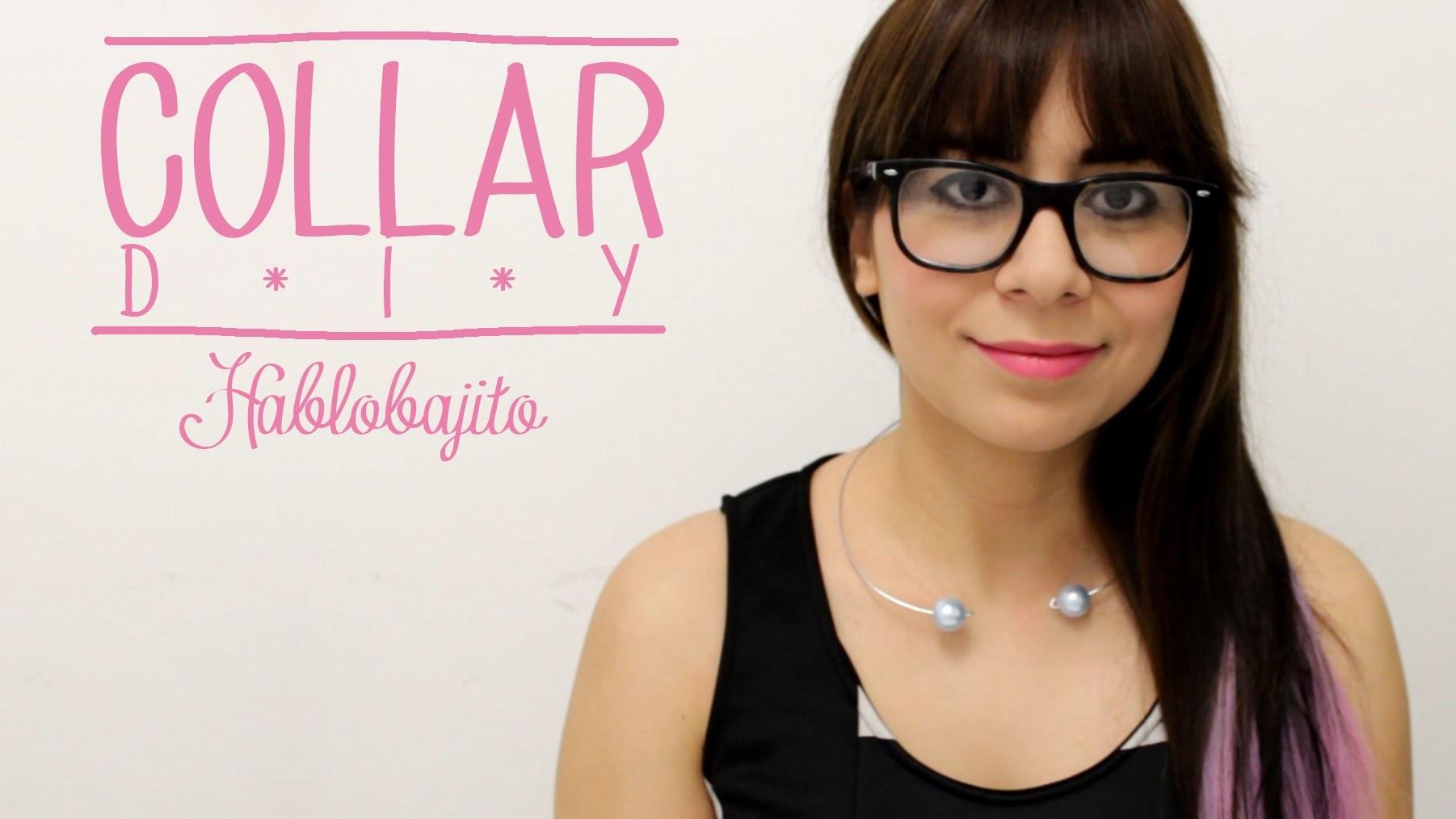 COLLAR PERLAS Y ALAMBRE. DIY Accesorios de moda - Hablobajito