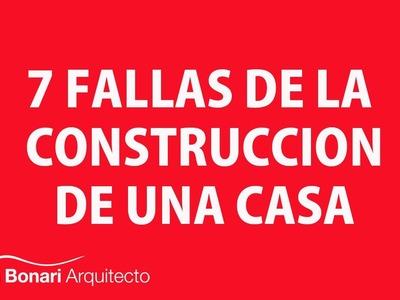 7 Fallas De La Construcción De Una Casa - Arquitecto Martín Bonari