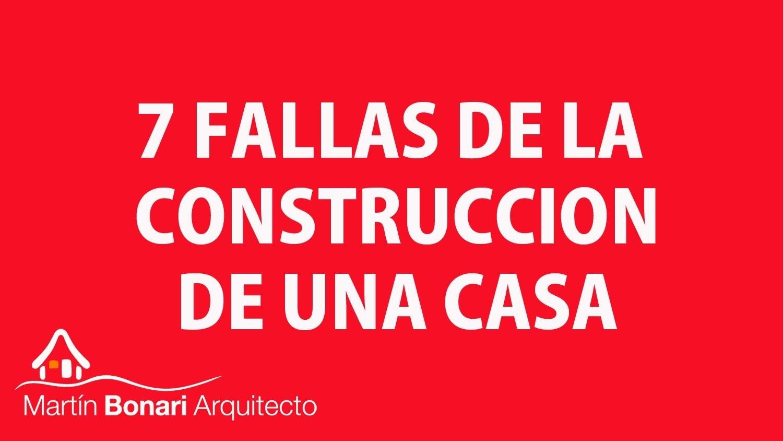 7 fallas de la construcci n de una casa arquitecto - La casa de la construccion ...