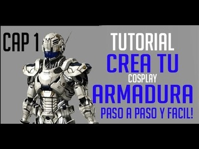 Construye tu armadura! CAPITULO 1 paso a paso MUY  FACIL!